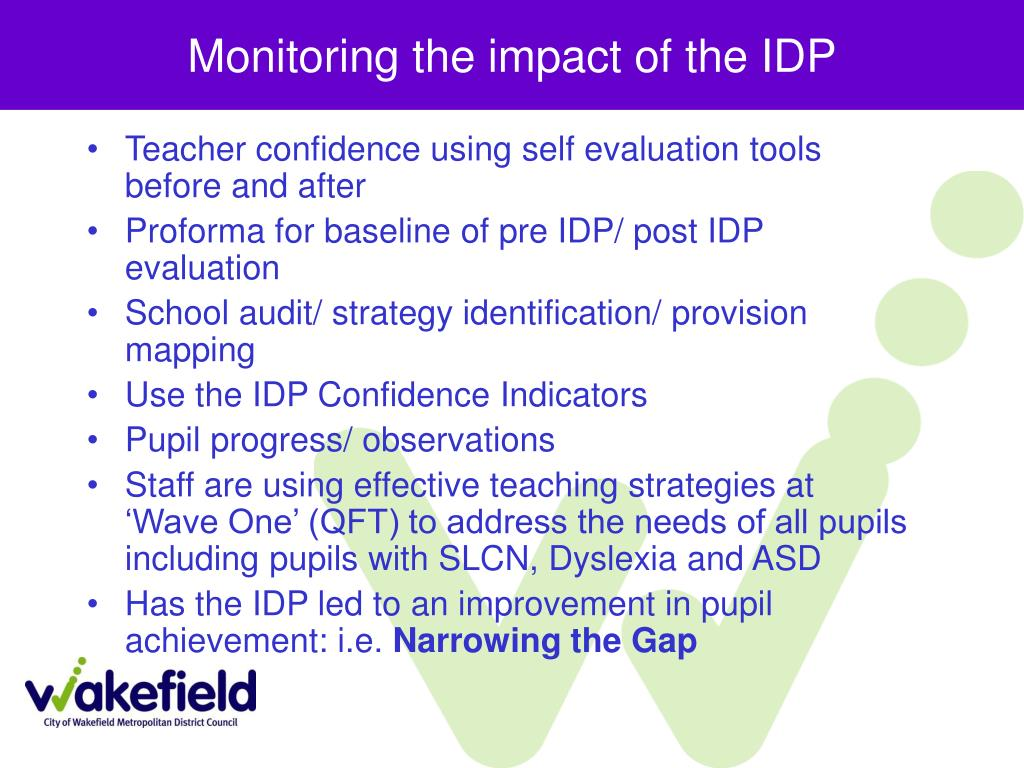Monitoring the impact of the IDP