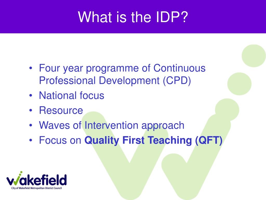 What is the IDP?