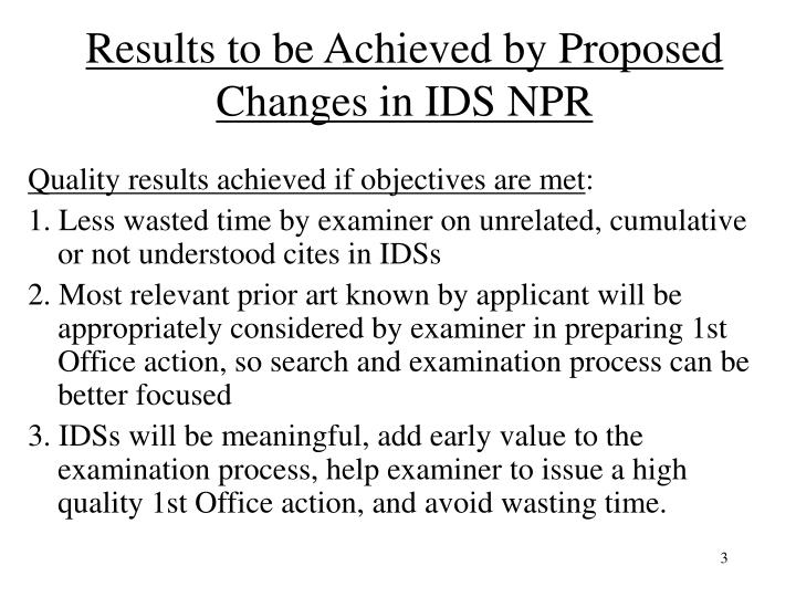 Results to be achieved by proposed changes in ids npr