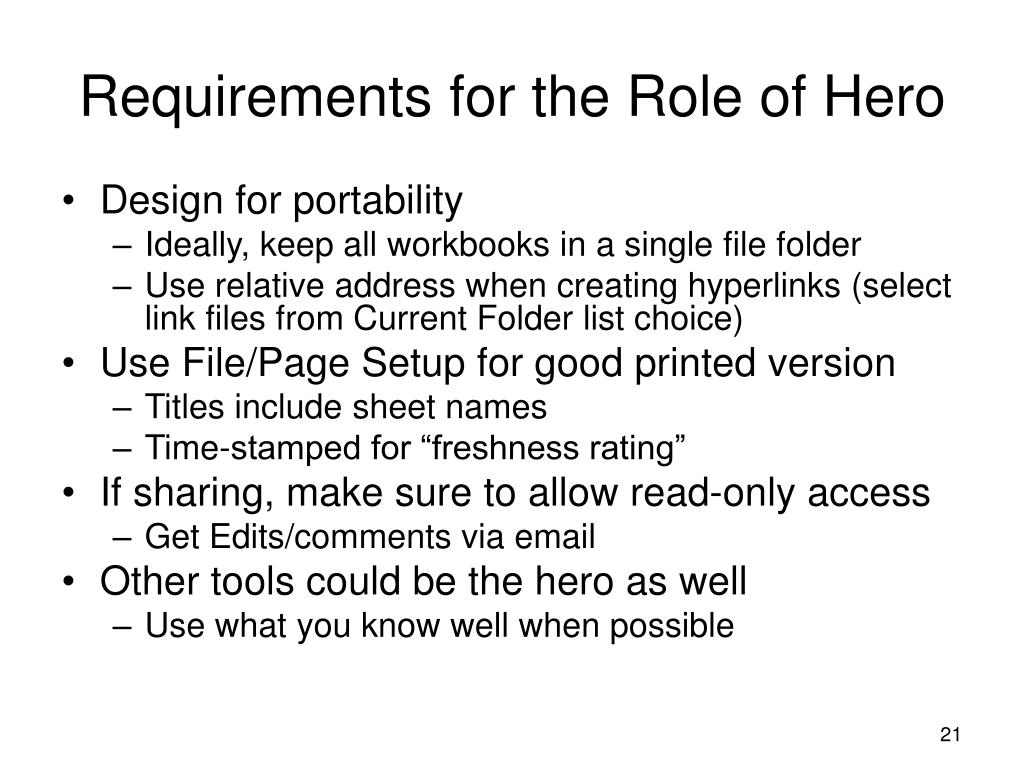 Requirements for the Role of Hero