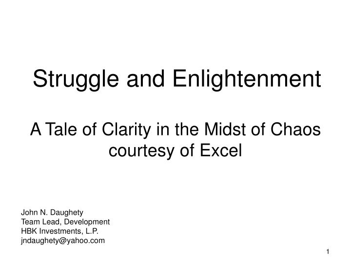 Struggle and enlightenment