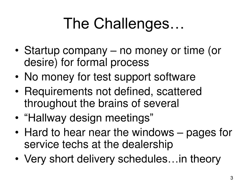 The Challenges…