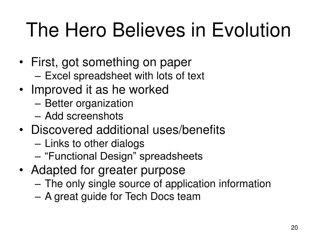 The Hero Believes in Evolution