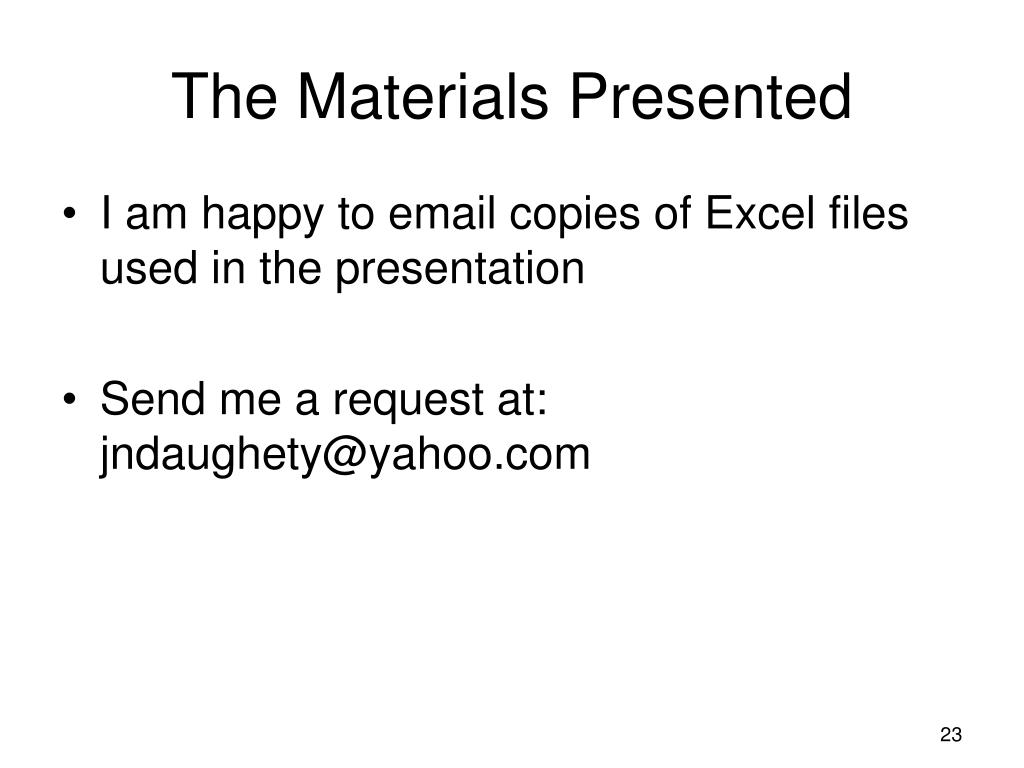 The Materials Presented