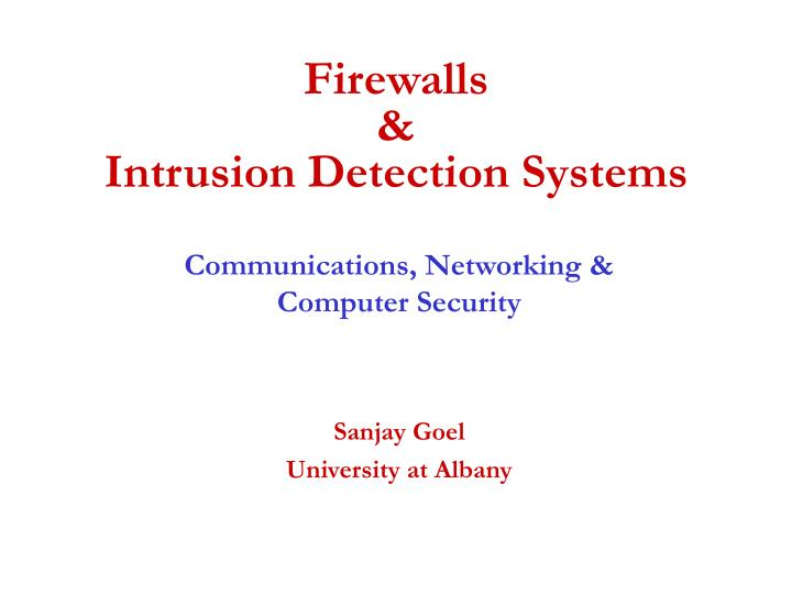 Firewalls intrusion detection systems