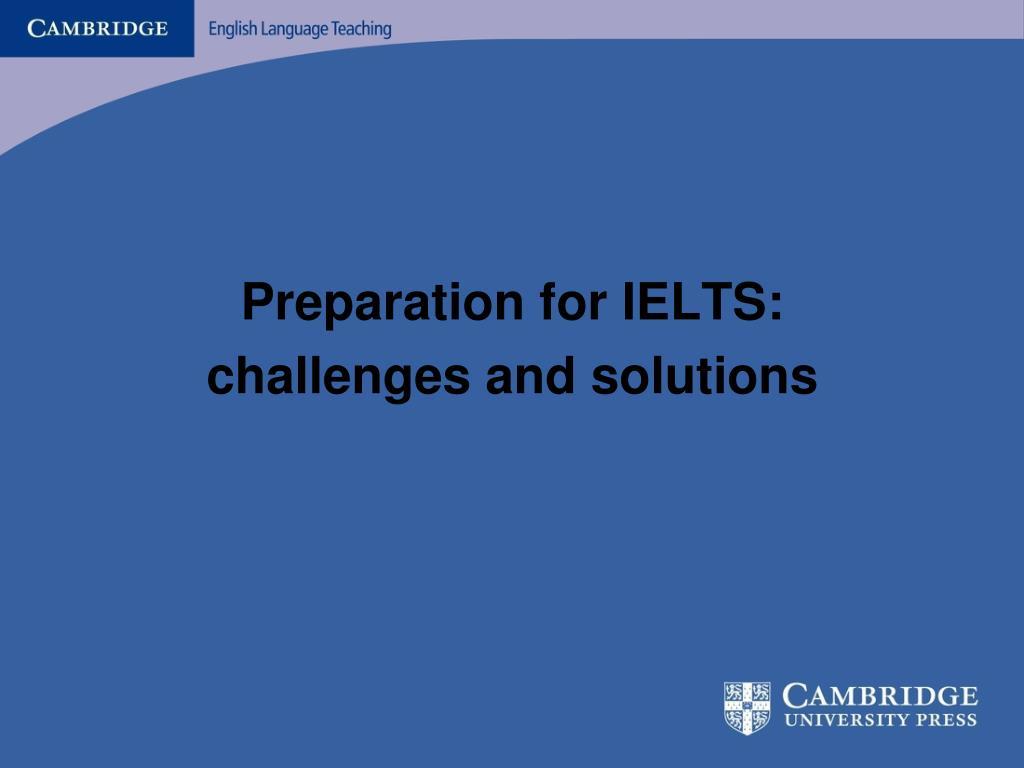 Preparation for IELTS: