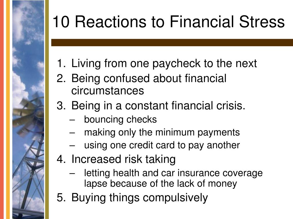 10 Reactions to Financial Stress
