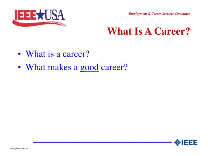 What is a career