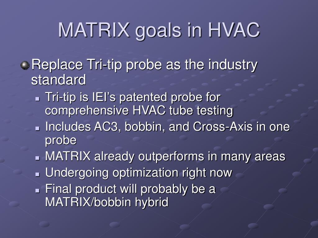 MATRIX goals in HVAC