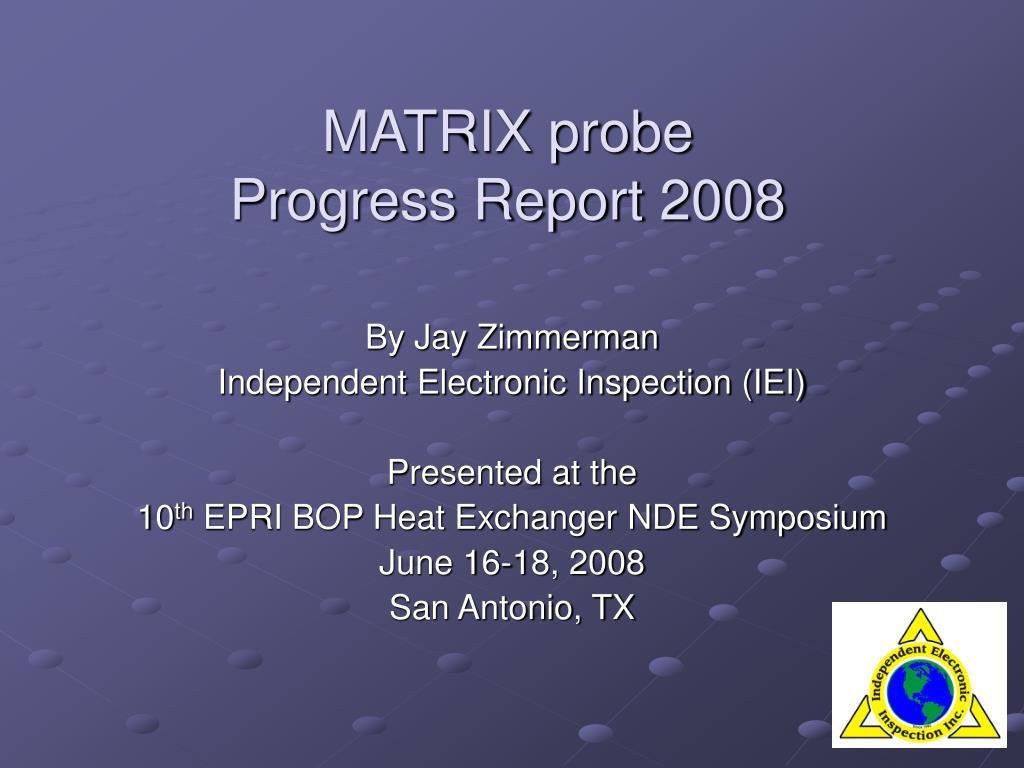 MATRIX probe