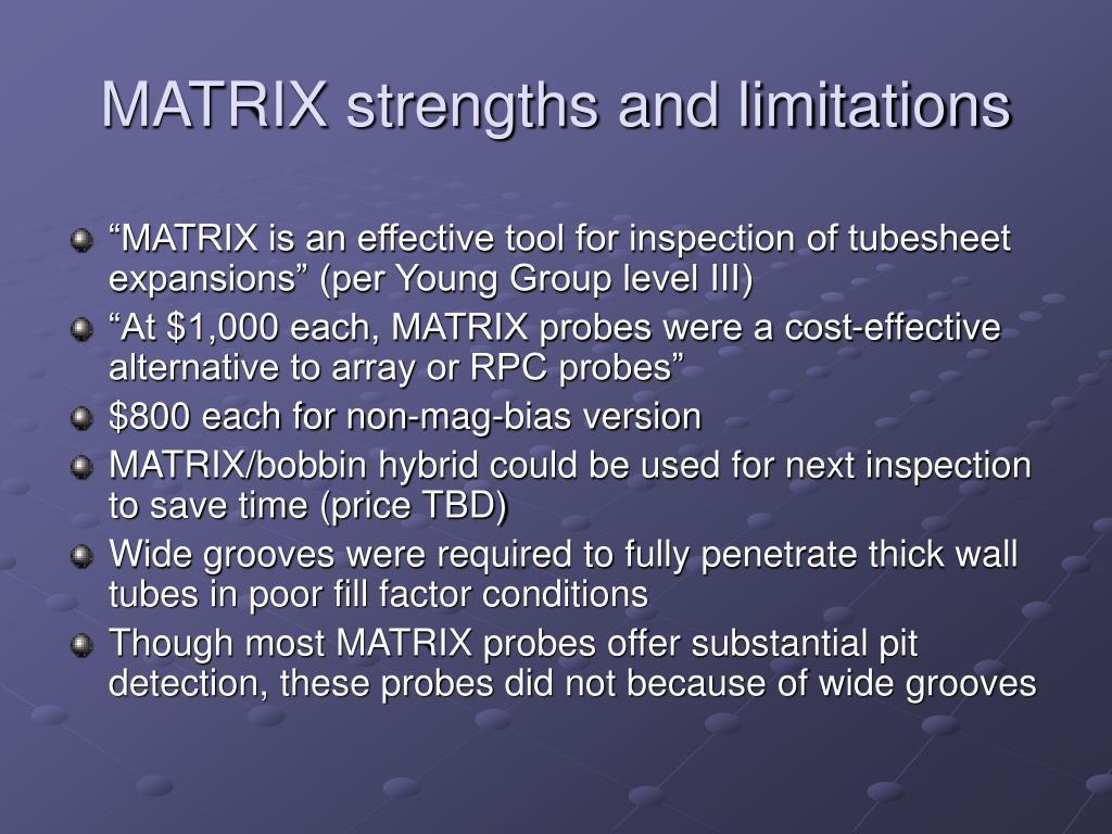 MATRIX strengths and limitations