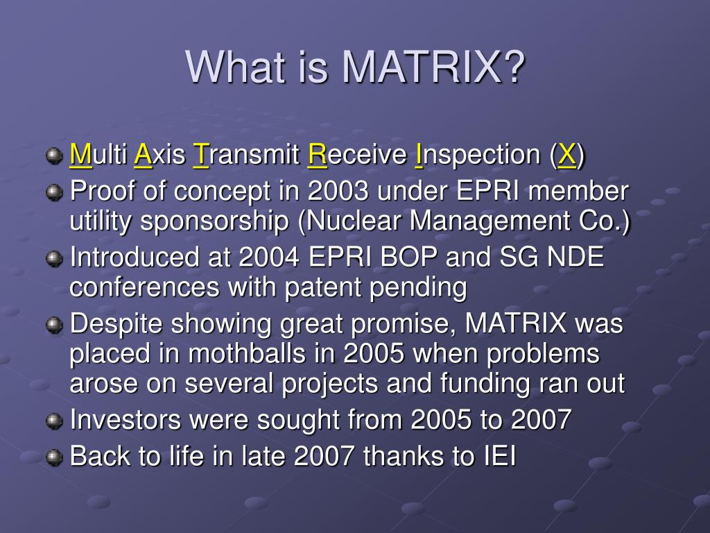 What is MATRIX?