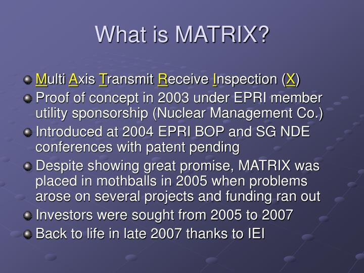 What is matrix