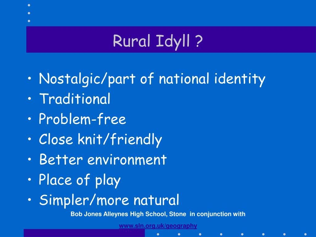 Rural Idyll ?