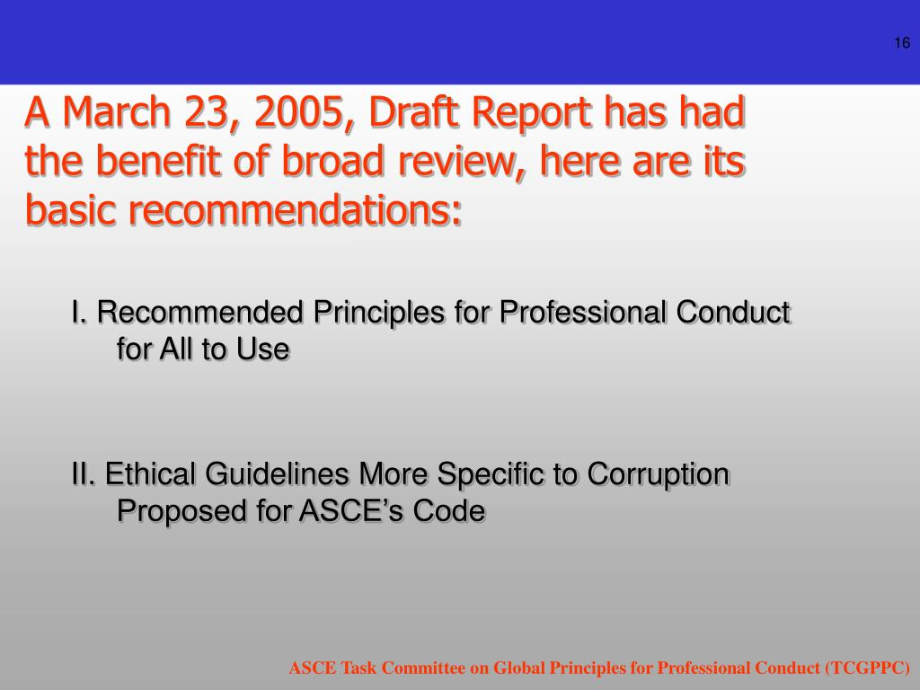 A March 23, 2005, Draft Report has had the benefit of broad review, here are its basic recommendations: