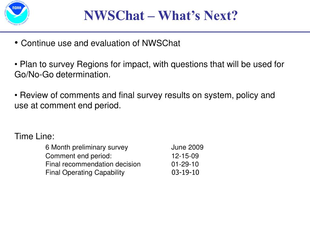 Continue use and evaluation of NWSChat