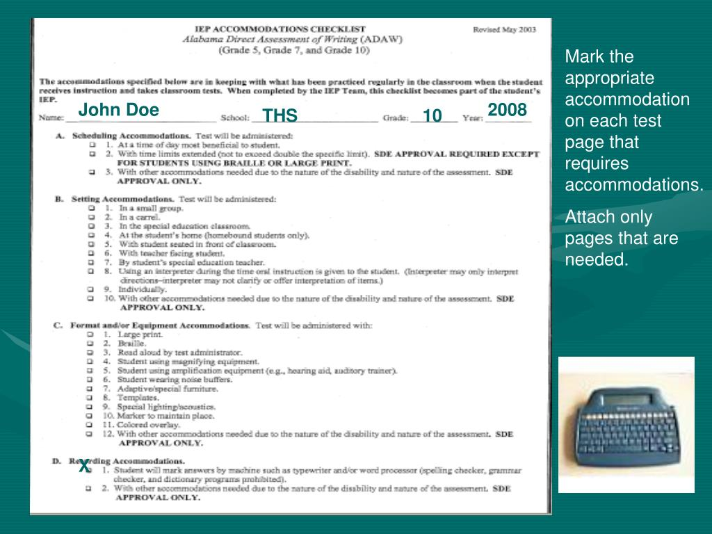 Mark the appropriate accommodation on each test page that requires accommodations.