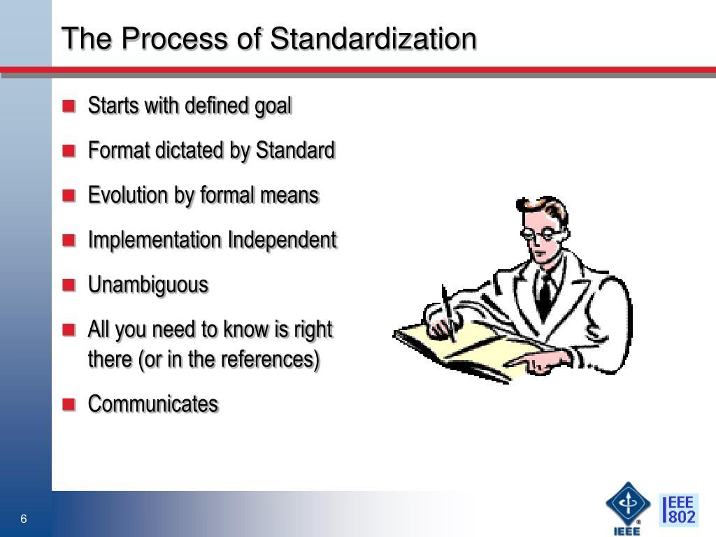 The Process of Standardization