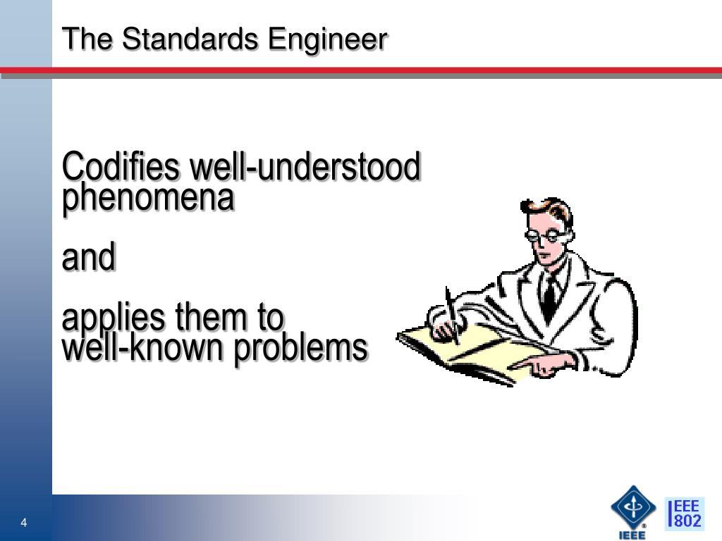 The Standards Engineer