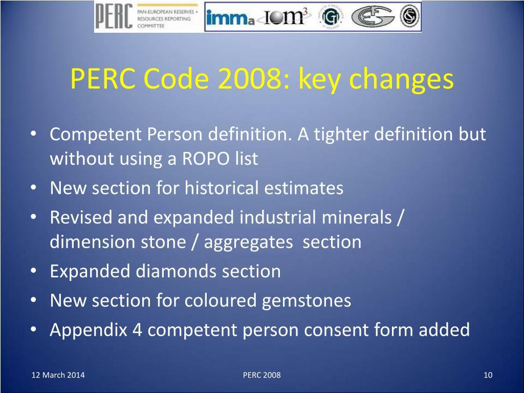 PERC Code 2008: key changes