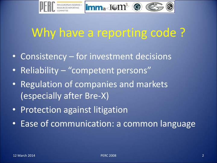 Why have a reporting code