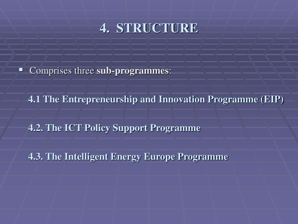 4.  STRUCTURE