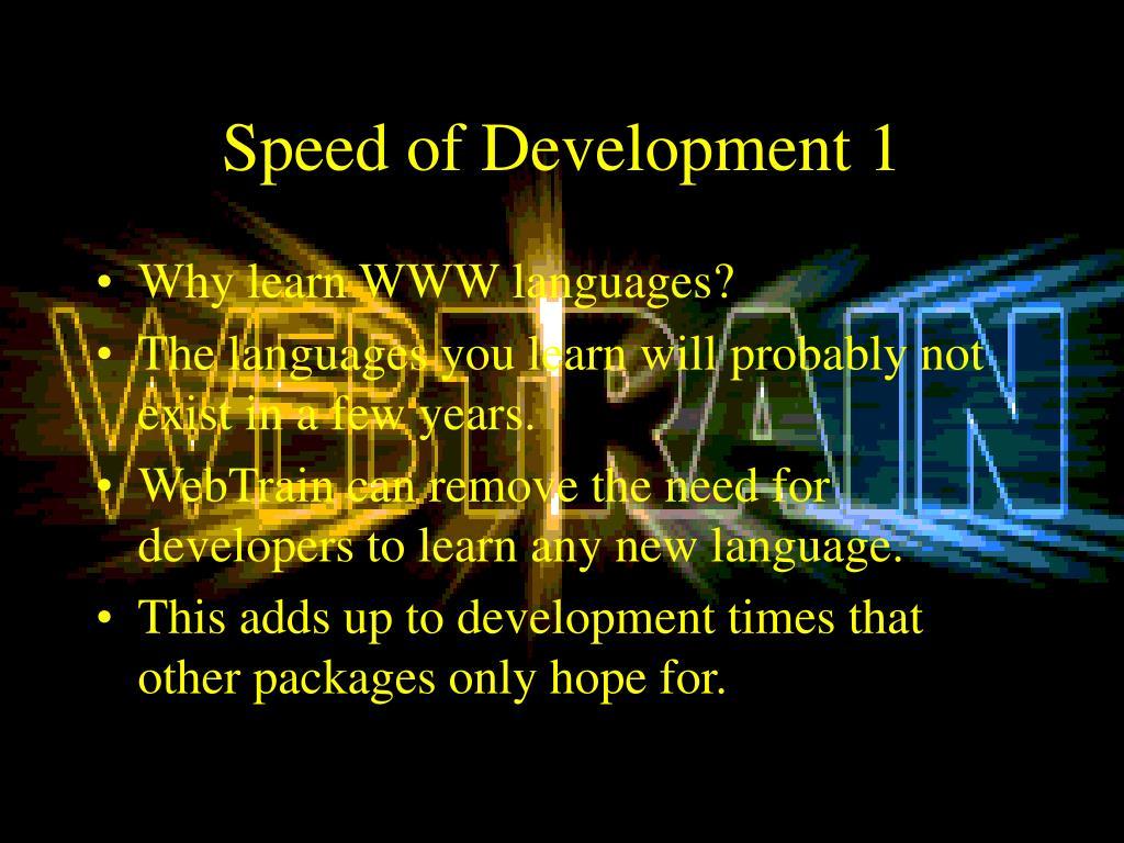 Speed of Development 1