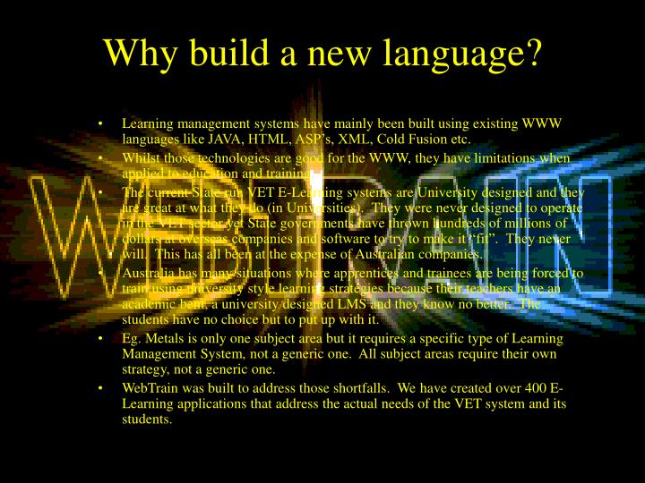Why build a new language