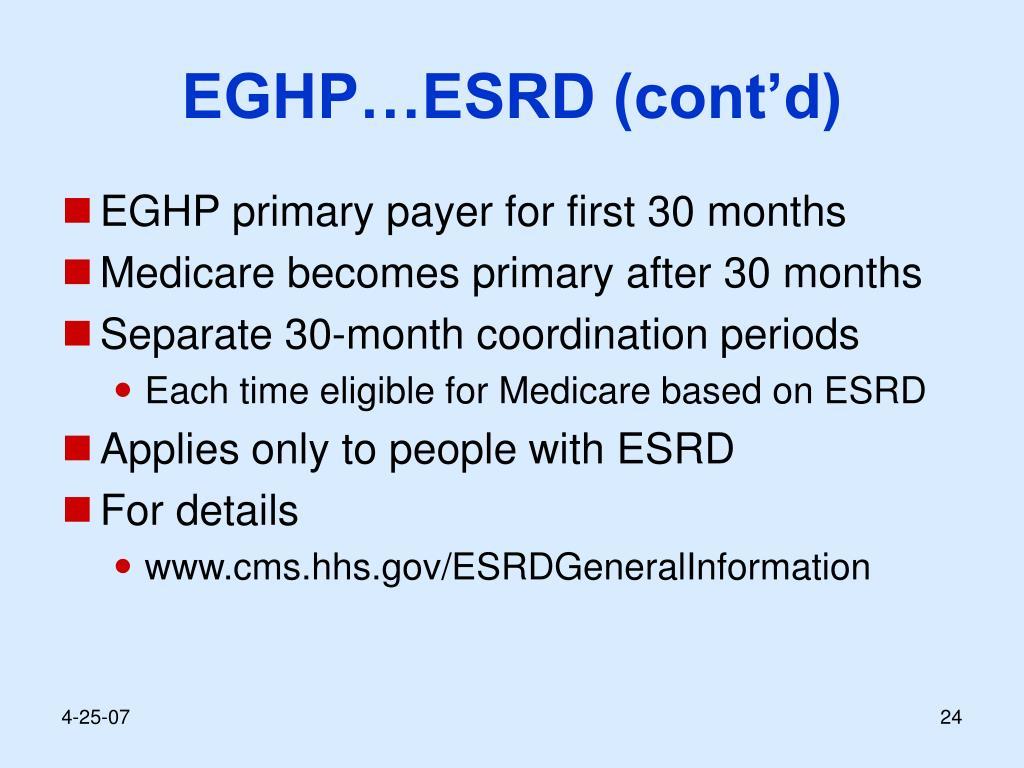 EGHP…ESRD (cont'd)
