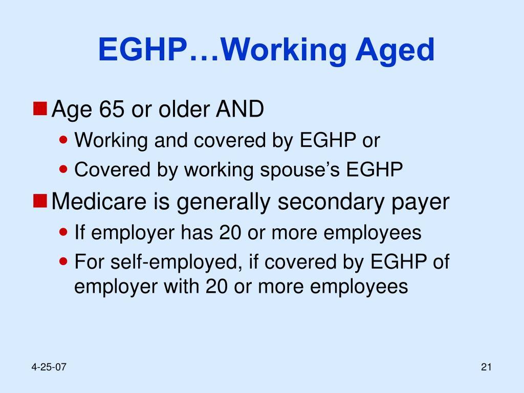 EGHP…Working Aged