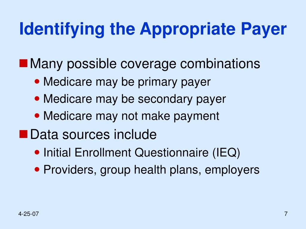 Identifying the Appropriate Payer