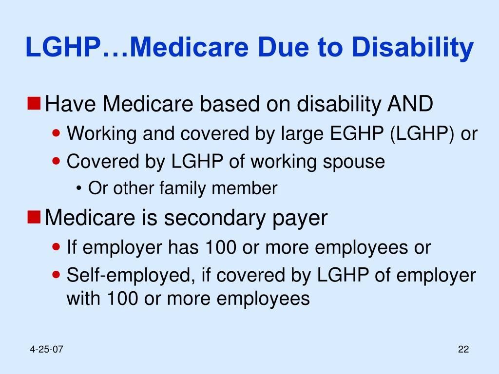 LGHP…Medicare Due to Disability