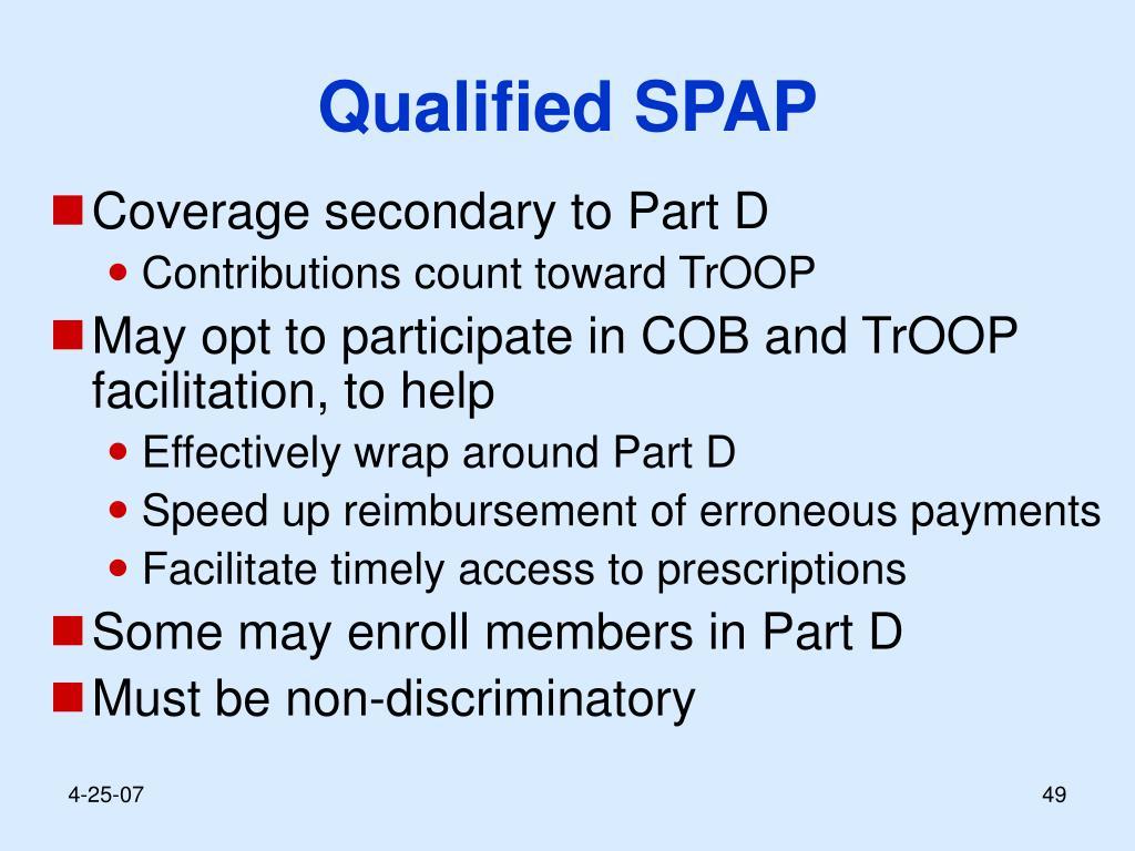 Qualified SPAP