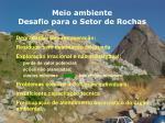 meio ambiente desafio para o setor de rochas