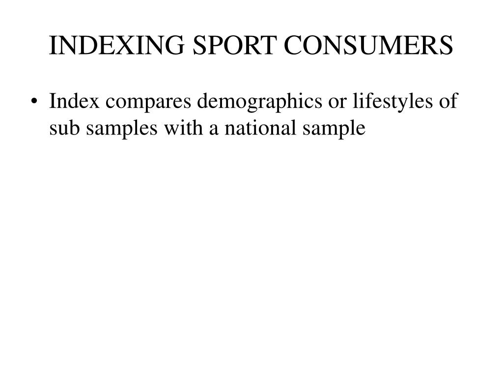 INDEXING SPORT CONSUMERS