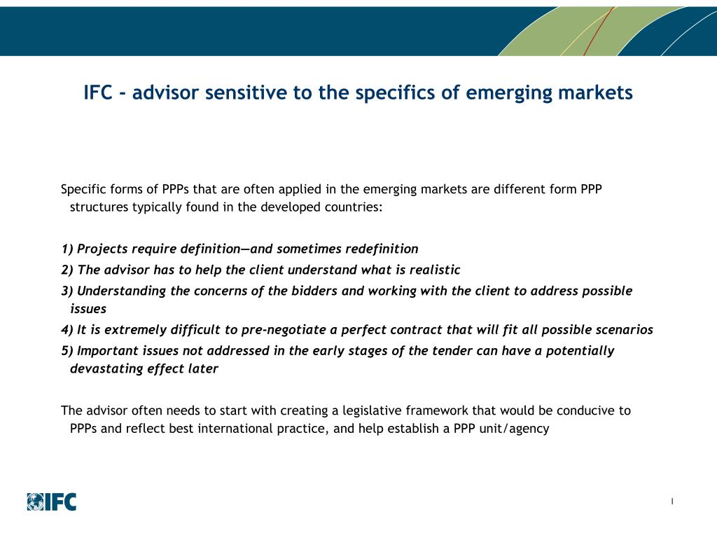 IFC - advisor sensitive to the specifics of emerging markets