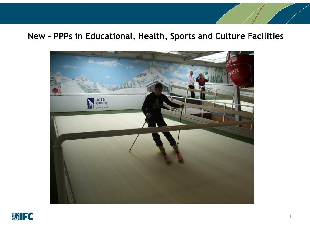 New - PPPs in Educational, Health, Sports and Culture Facilities