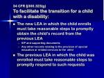 34 cfr 300 323 g to facilitate the transition for a child with a disability