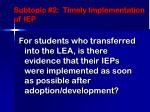 subtopic 2 timely implementation of iep