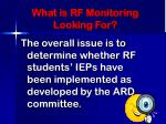 what is rf monitoring looking for