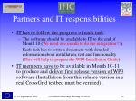 partners and it responsibilities
