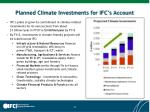 planned climate investments for ifc s account
