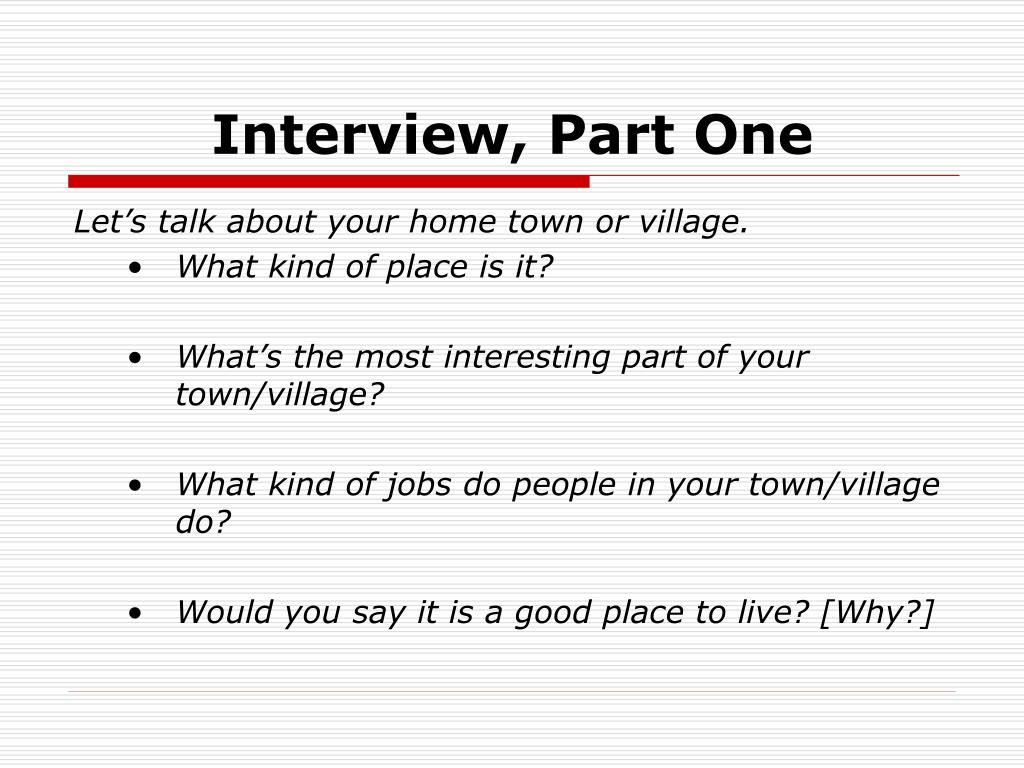 Interview, Part One