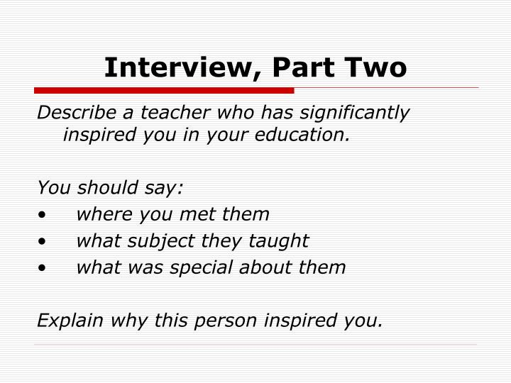 Interview part two