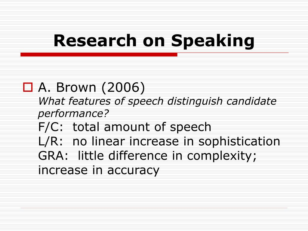 Research on Speaking