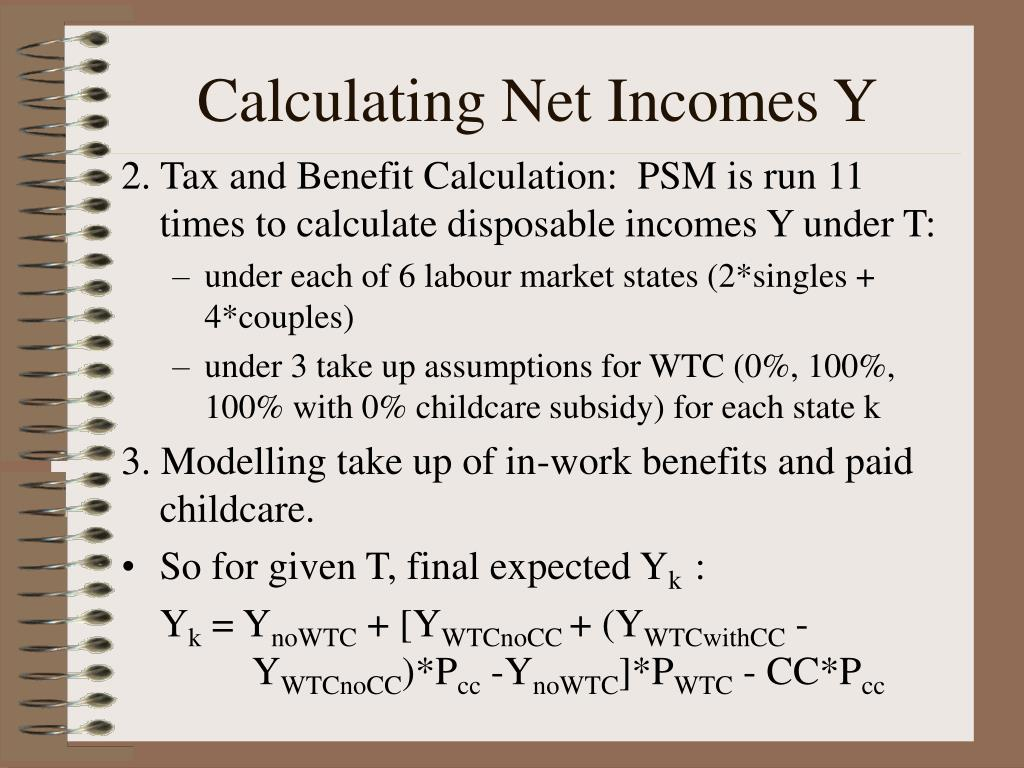 Calculating Net Incomes Y