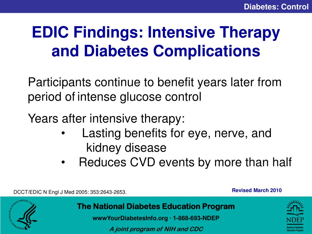 EDIC Findings: Intensive Therapy and Diabetes Complications