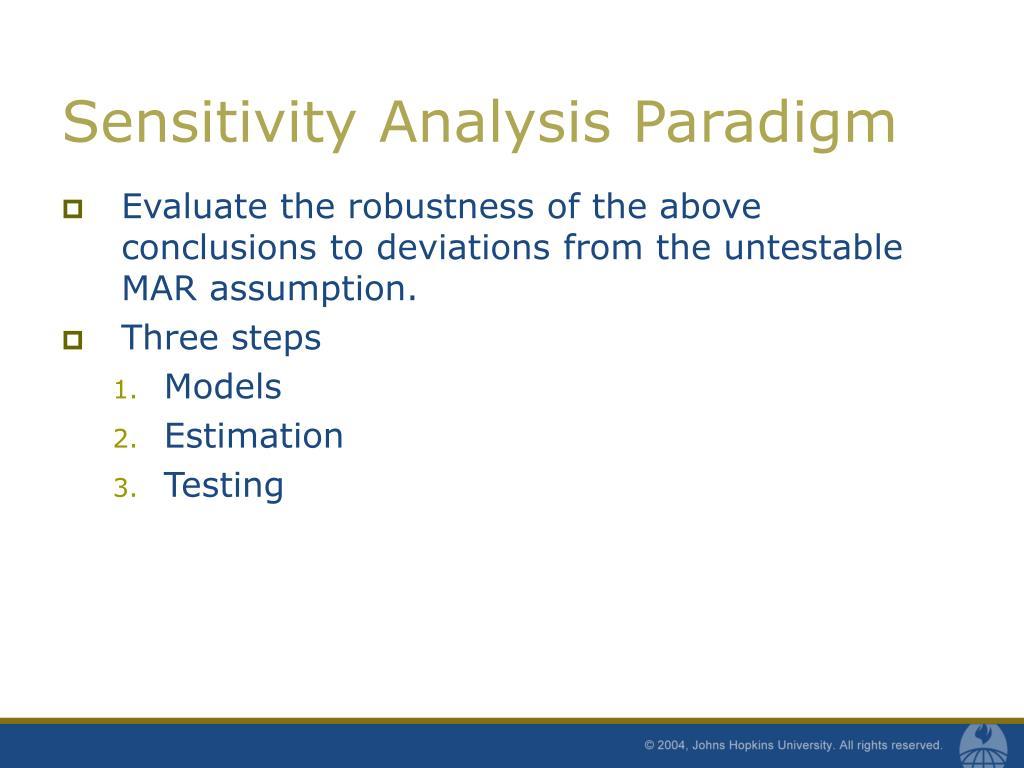 Sensitivity Analysis Paradigm