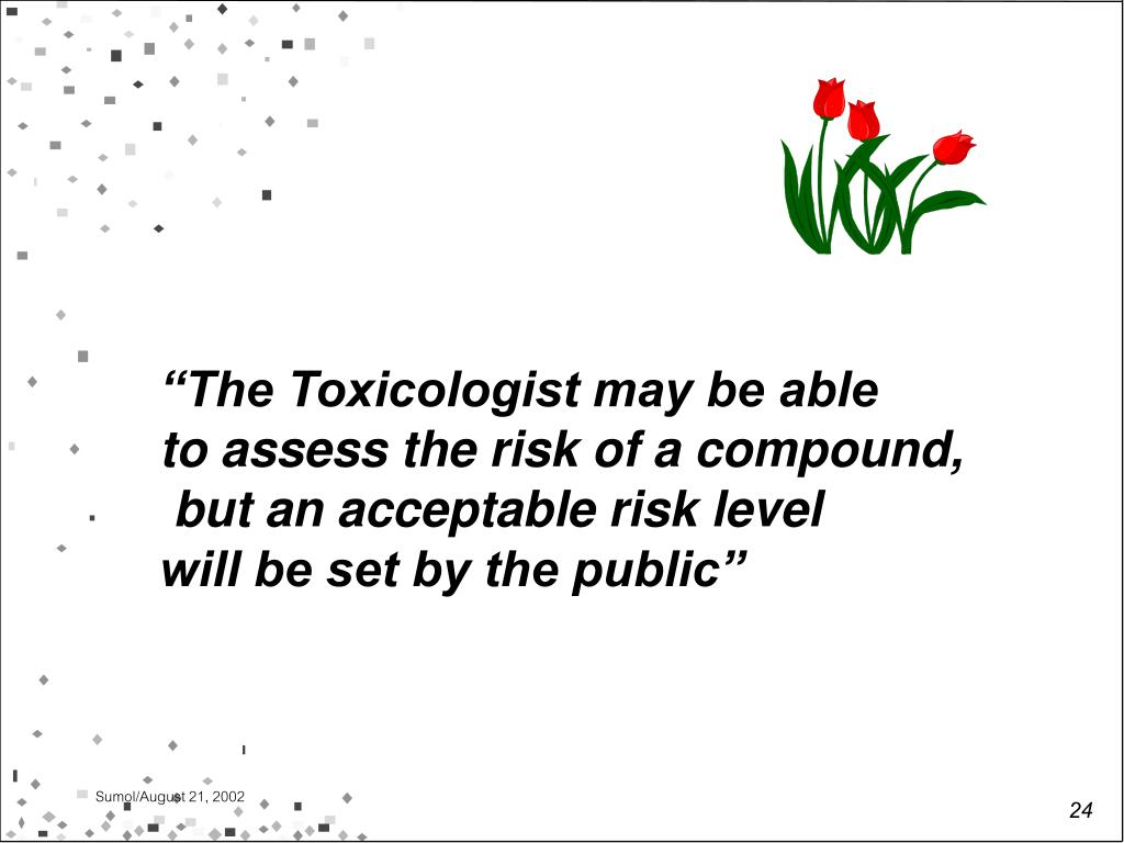 """""""The Toxicologist may be able"""