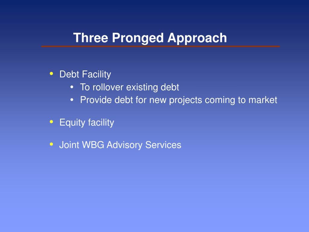 Three Pronged Approach